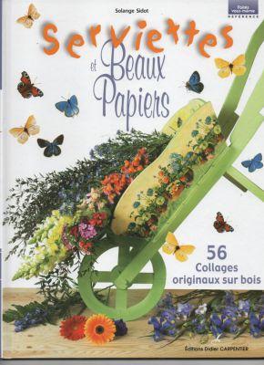 Livre serviettes et beaux papier - Fournitures loisirs creatifs ...